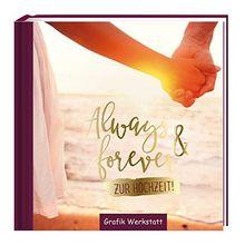 Always & forever: zur Hochzeit