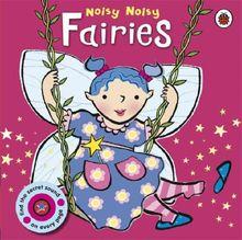 Noisy Noisy: Fairies