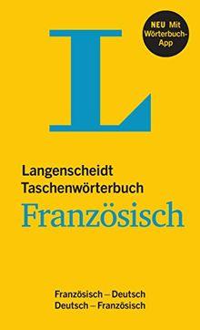 Langenscheidt Taschenwörterbuch Französisch - Buch und App: Französisch-Deutsch/Deutsch-Französisch (Langenscheidt Taschenwörterbücher)