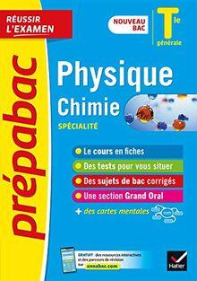 Physique-Chimie Tle générale (spécialité) - Prépabac Réussir l'examen: nouveau programme, nouveau bac (2020-2021) (Prépabac (18))