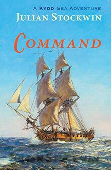 Command: A Kydd Sea Adventure (The Kydd Sea Adventures, Band 7)