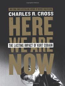 Here We Are Now: The Lasting Impact of Kurt Cobain