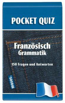 Französisch Pocket Quiz. Grammatik: 150 Fragen und Antworten auf Karten