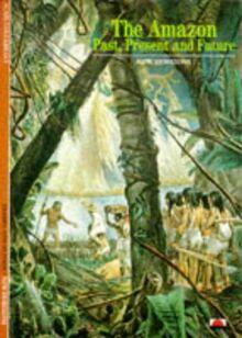 Amazon: Past, Present and Future (New Horizons S.)