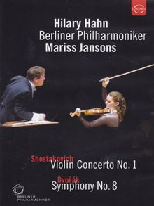 Shostakovich / Dvorak - Hilary Hahn - Berliner Philharmoniker - Mariss Jansons