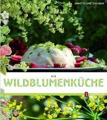 Die Wildblumenküche