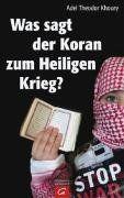 Was sagt der Koran zum Heiligen Krieg?