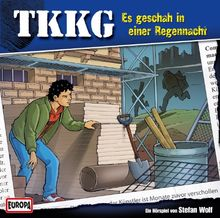 TKKG 153: Es geschah in einer Regennacht