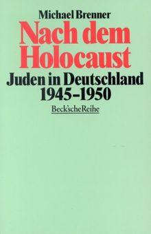 Nach dem Holocaust: Juden in Deutschland 1945-1950