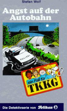 Ein Fall für TKKG, Bd.75, Angst auf der Autobahn