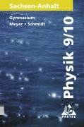 Duden Physik - Gymnasium Sachsen-Anhalt: Physik, Ausgabe Sachsen-Anhalt, Lehrbuch für die Klasse 9/10 Gymnasium, Neuausgabe