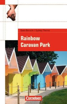Cornelsen English Library - Fiction: 9. Schuljahr, Stufe 1 - Rainbow Caravan Park: Textheft. Mit Aufgaben und Activities