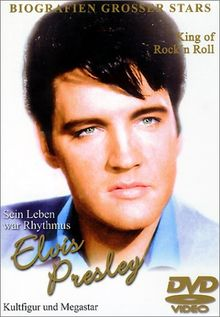 Elvis - King of Rock 'n Roll: Sein Leben war Rhythmus