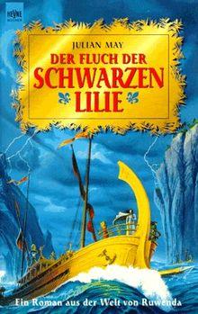 Der Fluch der schwarzen Lilie. Ein Roman aus der Welt von Ruwenda.