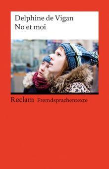 No et moi: Roman (Fremdsprachentexte)