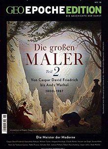 GEO Epoche Edition / GEO Epoche Edition 18/2018 - Die großen Maler Teil II