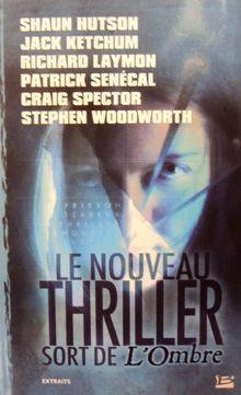 Le nouveau thriller sort de l'ombre