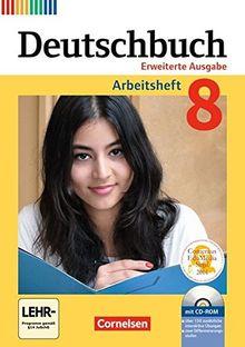 Deutschbuch - Zu allen erweiterten Ausgaben: 8. Schuljahr - Arbeitsheft mit Lösungen und Übungs-CD-ROM