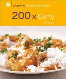 200 x Curry: Gut gekocht und ganz schön einfach!