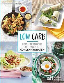 Low Carb - Leichte Küche mit wenig Kohlenhydraten