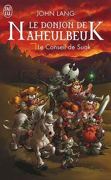 Le Donjon De Naheulbeuk 3/Le Conseil De Suak