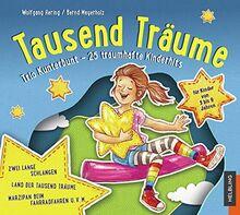 Sternenfänger. Tausend Träume. Audio-CD2: Trio-Kunterbunt - 25 traumhafte Hits aus dem Liederbuch