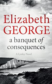 Banquet of Consequences (Inspector Lynley)
