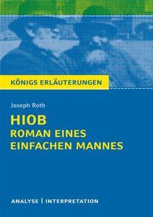 Hiob. Roman eines einfachen Mannes von Joseph Roth: Textanalyse und Interpretation mit ausführlicher Inhaltsangabe und Abituraufgaben mit Lösungen