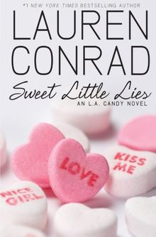 Sweet Little Lies: An L.A. Candy Novel (L.A. Candy Novels)
