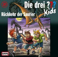 Die drei ??? Kids, Folge 31: Rückkehr der Saurier