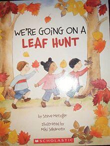 We're Going on a Leaf Hunt [Paperback] by Metzger, Steve