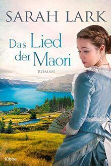 Das Lied der Maori: Roman (Die Weiße-Wolke-Saga, Band 2)