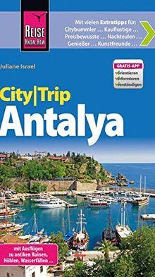 Reise Know-How CityTrip Antalya: Reiseführer mit Faltplan und kostenloser Web-App