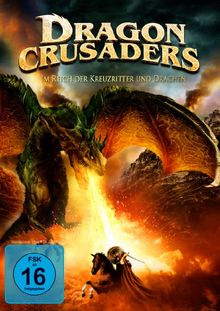 Dragon Crusaders - Im Reich der Kreuzritter und Drachen