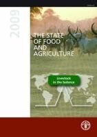 The State of Food and Agriculture 2009: Livestock in the Balance