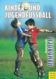 Handbuch für Kinder- und Jugendfußball