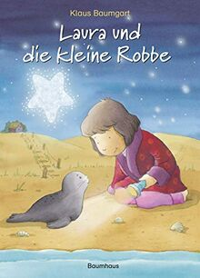 Laura und die kleine Robbe (Lauras Stern - Erstleser, Band 14)