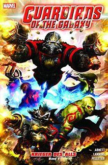 Guardians of the Galaxy: Krieger des Alls: Bd. 1