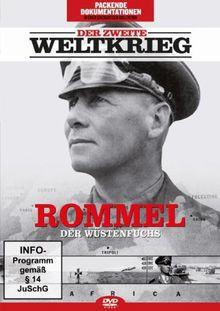 Der Zweite Weltkrieg - Rommel: Der Wüstenfuchs
