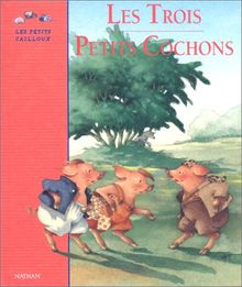 Les trois petits cochons; Die drei kleinen Schweinchen, französ. Ausgabe