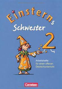 Einsterns Schwester - Sprache und Lesen: 2. Schuljahr - Arbeitshefte für einen offenen Deutschunterricht: 4 Hefte im Schuber