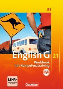 English G 21 - Ausgabe B: Band 5: 9. Schuljahr - Workbook mit CD-Extra (CD-ROM und CD auf einem Datenträger): Mit Wörterverzeichnis zum Wortschatz der Bände 1-5 auf CD