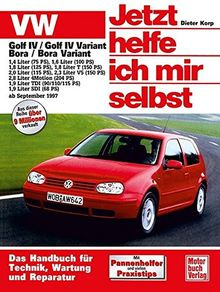 Jetzt helfe ich mir selbst (Band 211): VW Golf IV, Golf IV Variant / VW Bora, Bora Variant