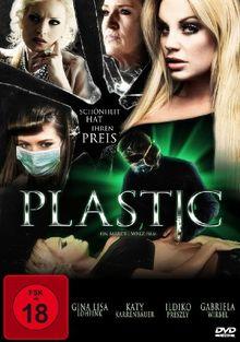 Plastic - Schönheit hat ihren Preis