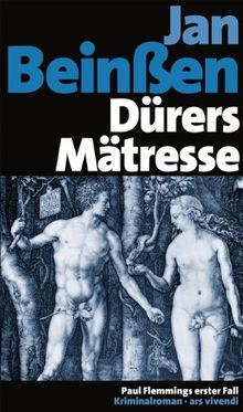 Dürers Mätresse (Jubiläumsausgabe)