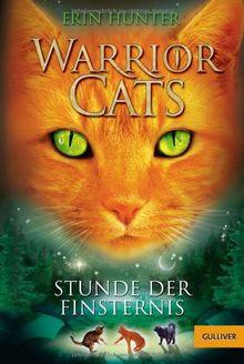 Warrior Cats. Stunde der Finsternis: I, Band 6 (Gulliver)