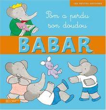 Babar: Pom a Perdu Son Doudou (Babar (Hachette))