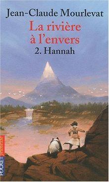 Riviere A L Envers T2 Hannah