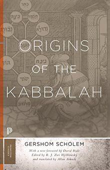 Origins of the Kabbalah: Not Assigned (Princeton Classics)