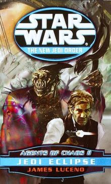 Jedi Eclipse: Star Wars (The New Jedi Order: Agents of Chaos, Book II)